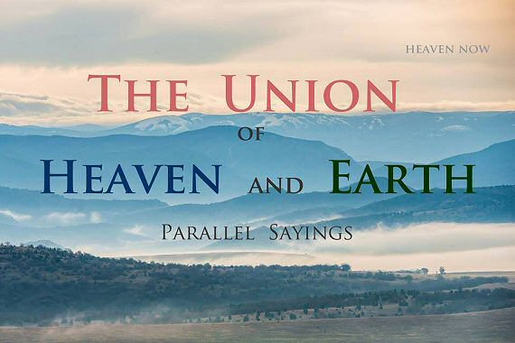The Union of Heaven and Earth