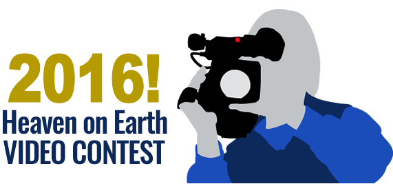 2016 Heaven on Earth Video Contest