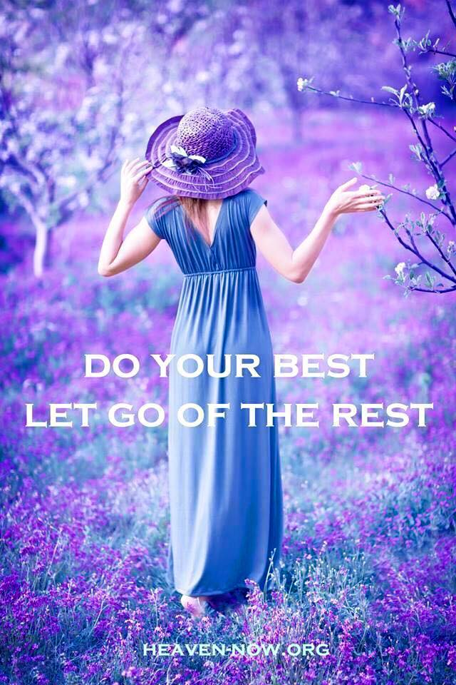 Do Your Best Let Go of the Rest